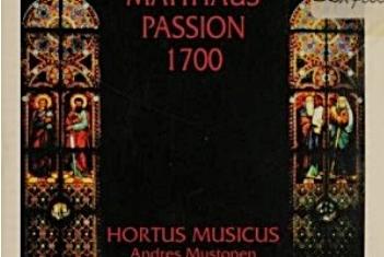Johann Valentin Meder: Matthäus Passion 1700