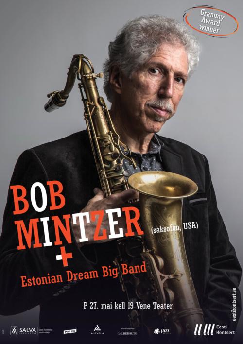 Bob Mintzer (saksofon, USA), Estonian Dream Big Band