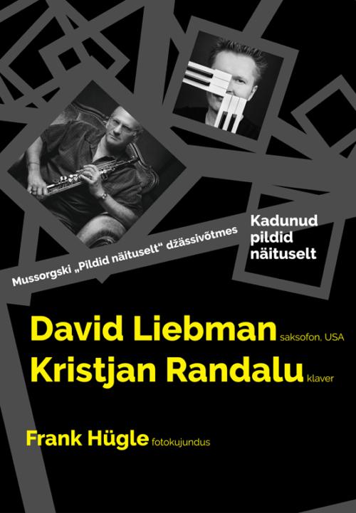 David Liebman (saksofon, USA), Kristjan Randalu (klaver)