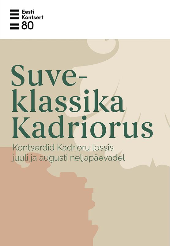 Summer Classics in Kadriorg