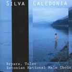 Gavin Bryars, Toivo Tulev. Silva Caledonia