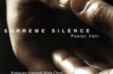 Peeter Vähi. Supreme Silence